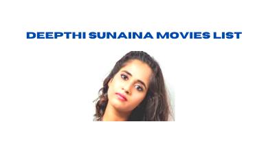 Deepthi Sunaina Movies List
