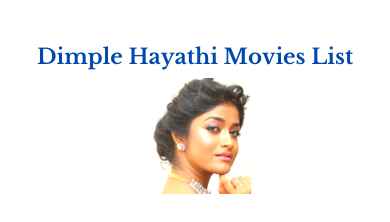 Dimple Hayathi List of Upcoming Movies 2021-22