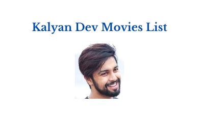 Kalyan Dev Movies List