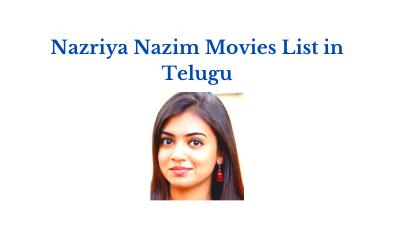 Nazriya Nazim Movies List in Telugu
