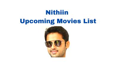 Nithiin Upcoming Movies