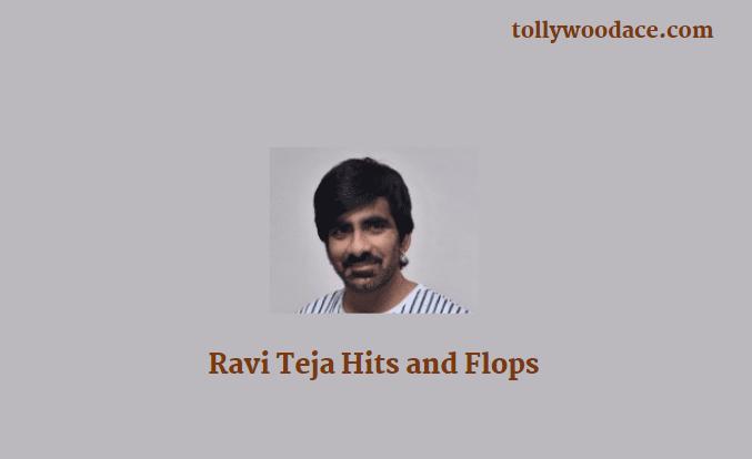 ravi teja hits and flops