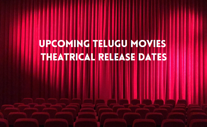 upcoming telugu movies release dates 2021 new