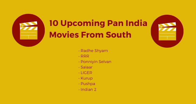 10 Upcoming Pan India Movies From South