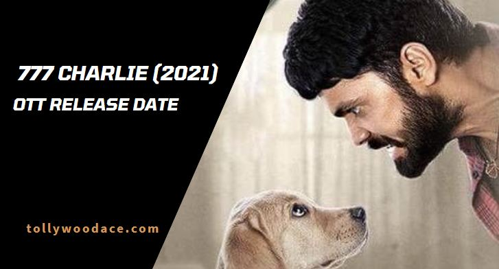 777 Charlie OTT Release Date