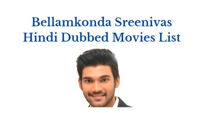 Bellamkonda Sreenivas Hindi dubbed Movies
