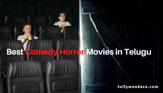 Best Telugu Comedy Horror Movies
