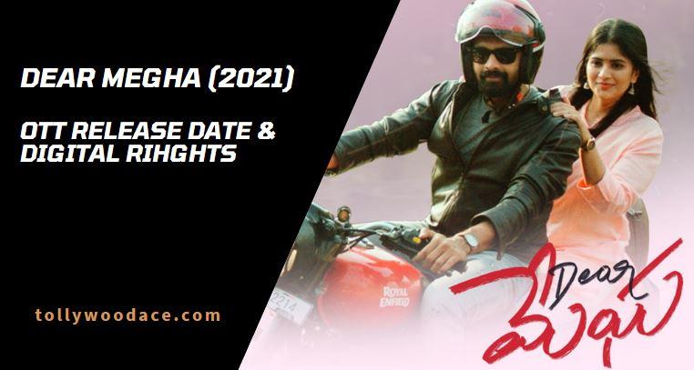 Dear Megha OTT Release Date Hotstar