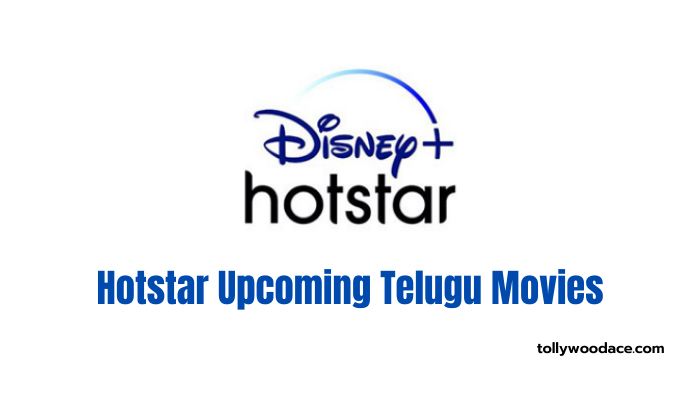 hotstar upcoming telugu movies 2021