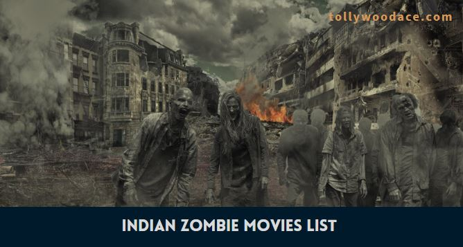 Indian Zombie Movies List