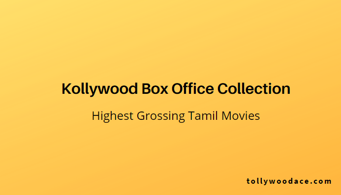 Kollywood Box Office Collection 2021-22