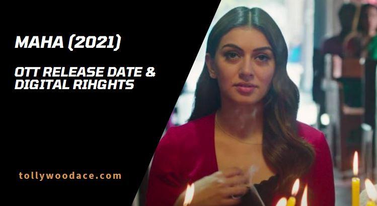 Maha Tamil Movie OTT Release Date