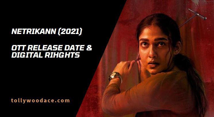 Netrikann OTT Release Date