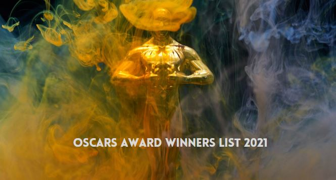 Oscars Award Winners List 2021