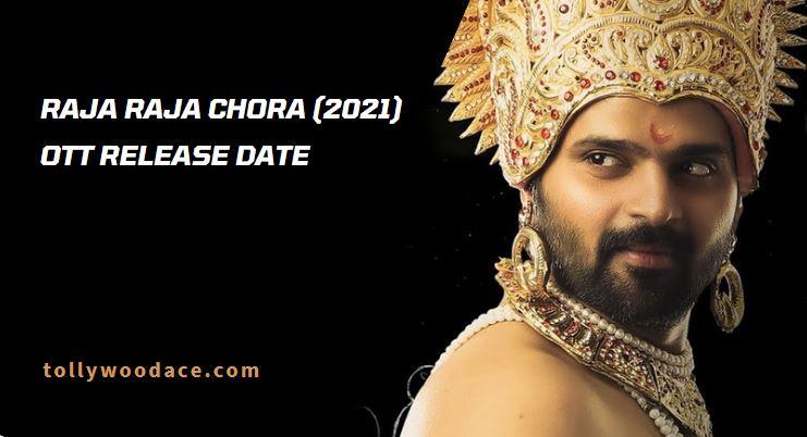 Raja Raja Chora OTT Release Date