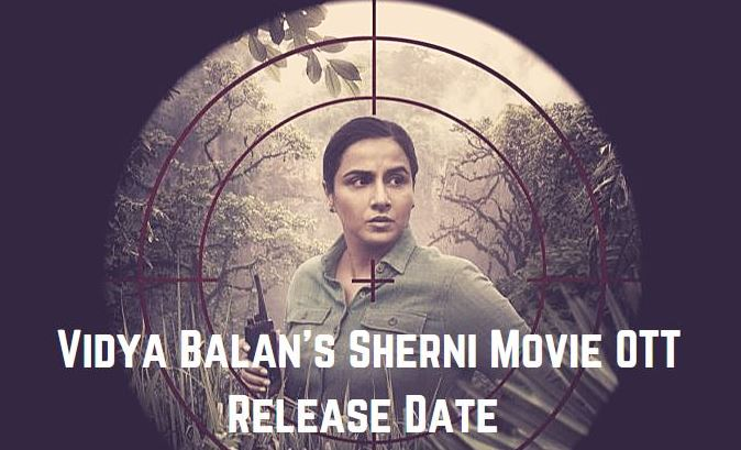 Sherni Movie OTT Release Date