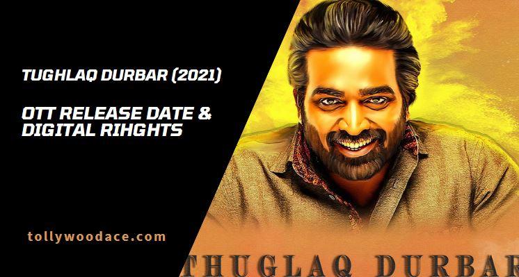 Tughlaq Durbar OTT Release Date