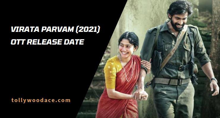 Virata Parvam OTT Release Date