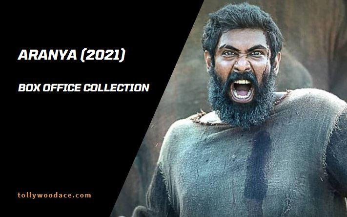 aranya box office collection