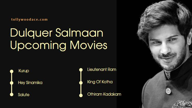 dulquer salmaan upcoming movies list