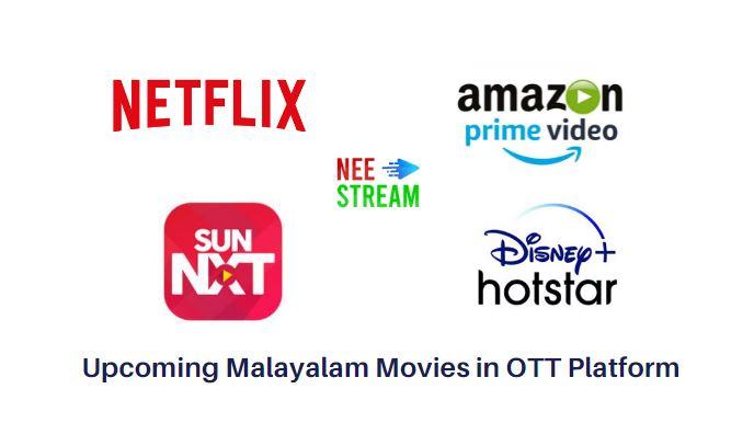 upcoming malayalam movies on ott platform 2021