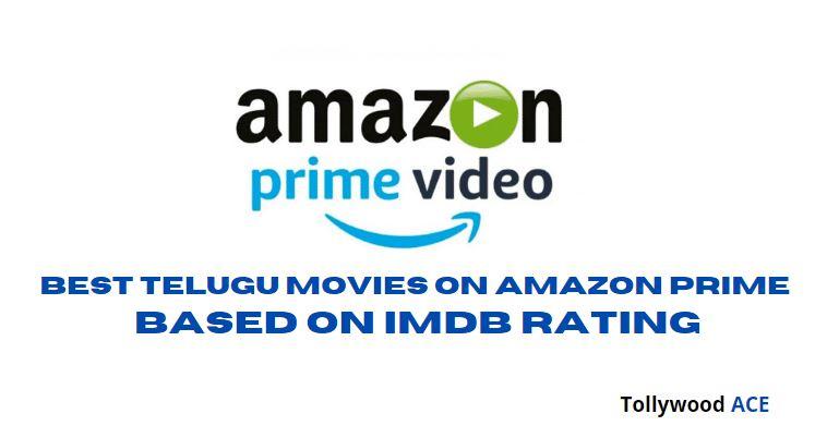 Best Telugu Movies on Amazon Prime with IMDB Rating