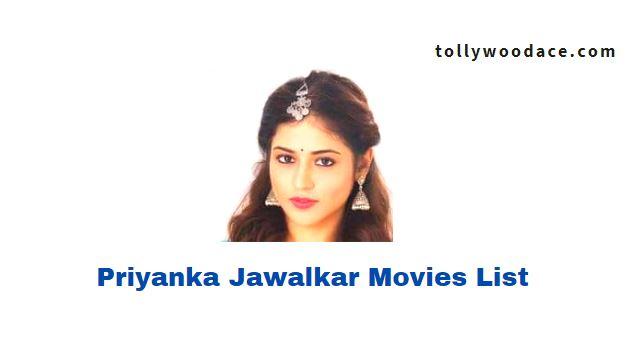 Priyanka Jawalkar Movies List