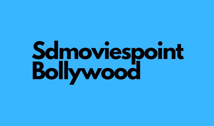 Sdmoviespoint Bollywood 2021
