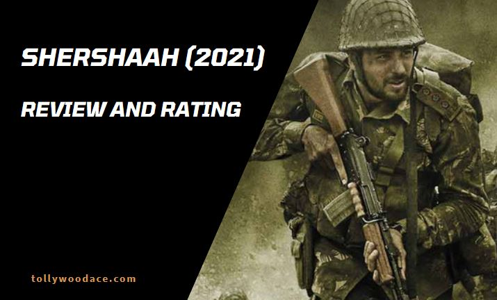 Shershaah Movie Review and Rating Amazon Prime Video