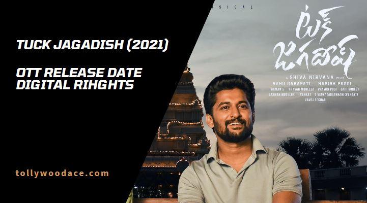 Tuck Jagadish OTT Release Date