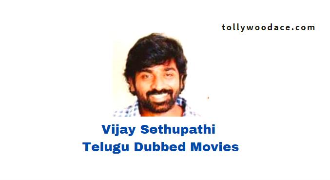 Vijay Sethupathi Telugu Dubbed Movies List