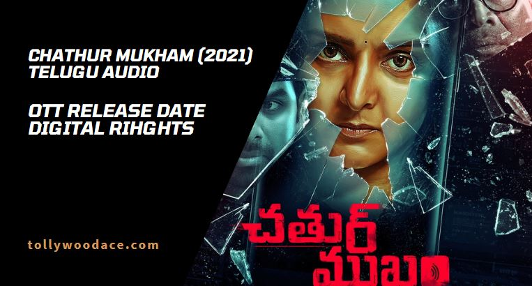 chathur mukham telugu dubbed movie ott release date