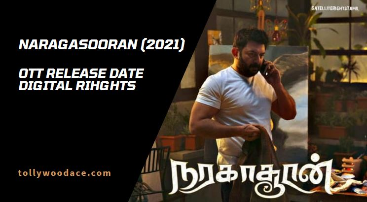 naragasooran ott release date digital rights