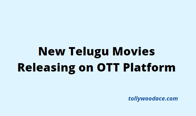 new telugu movies releasing on ott platform