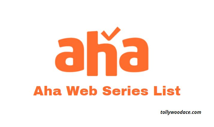 aha web series list 2021